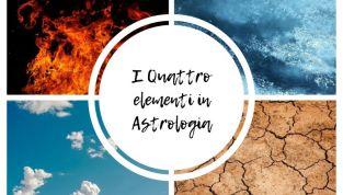 Astrologia ed i 4 elementi: aria, fuoco, terra ed acqua
