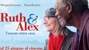 Ruth & Alex, il nuovo film con Morgan Freeman e Diane Keaton