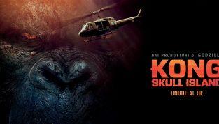 Kong: Skull Island, il gorilla gigante torna al cinema in una nuova veste