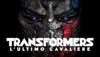 Transformers - L'ultimo cavaliere: trama, trailer, recensione e cast