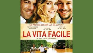 La vita facile, l'ultimo film di Lucio Pellegrini