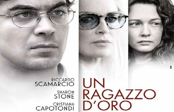 Un ragazzo d'oro, il film con Sharon Stone e Riccardo Scamarcio